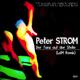 Peter Strom Der Tanz Auf Der Stelle - Ldm Remix