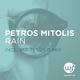 Petros Mitolis Rain