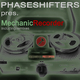 Phaseshifters Mechanic Recorder