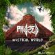 Phazed Mystical World