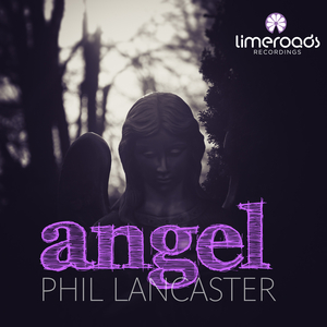 Phil Lancaster - Angel  (Limeroads)