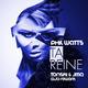 Phil Watts Ta Reine(Tonski & JMA Club Rework)