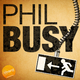 Phil Busy Ep