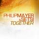 Philip Mayer & Setsi Together