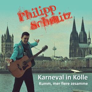 Philipp Schmitz - Karneval in Kölle (Philipp Schmitz Entertainment)