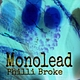 Philli Broke - Monolead