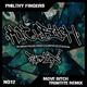 Philthy Fingers Move Bitch(Trinitite Remix)