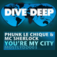 Phunk Le Chique Featuring Mc Sherlock You're My City