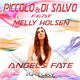 Piccolo & Di Salvo feat. Melly Holsen - Angels Fate
