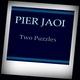 Pier Jaoi Two Puzzles