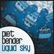 Piet Bender Liquid Sky