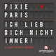 Pixie Paris Ich lieb dich nicht immer