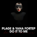 Do It to Me by Plage & Yana Fortep mp3 download