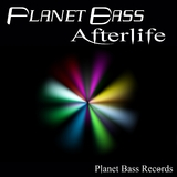 Afterlife by Planet Bass mp3 download