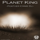 Planet King Feather Crime Dj