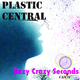 Plastic Central Hazy Crazy Seconds