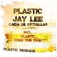 Plastic Caide De Estrellas (incl. Free The Bird)