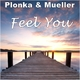 Plonka & Mueller Feel You