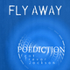 Poediction feat. Trevor Jackson Fly Away
