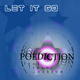 Poediction feat. Trevor Jackson Let It Go
