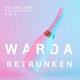 Polarlicht feat. Big J Warda betrunken