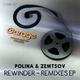 Polina & Zemtsov Rewinder - Remixes E.P.