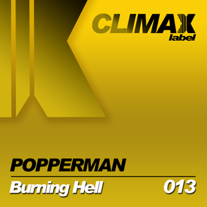 Popperman - Burning Hell (Climax Label)