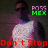 Don''t Stop by Poss Mex mp3 download