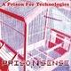 Prison Sense A Prison for Technologies