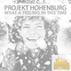 Projekt Hohenburg What a Feeling in This Time