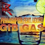 Gib Gas by Prolosapien feat. Lexxxi mp3 download
