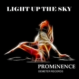 Light up the Sky by Prominence mp3 download