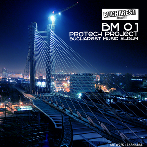 Protech Project - Bm 01 Bucharest Music Album (Bucharest Music)