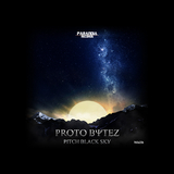 Pitch Black Sky by Proto Bytez mp3 download