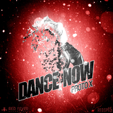Dance Now by Proto X mp3 download