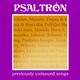 Psaltrón Previously Unissued Songs: Die Unveröffentlichten Psaltrón-Aufnahmen