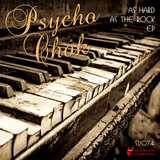 As Hard as the Rock EP by Psycho Chok mp3 download