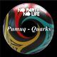 Pumuq Quarks