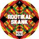 Pure Solid Rootikal Skank
