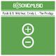 Pysik & B. Wild feat. Emely L. The Prodigy