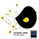 Quadral Mind Black Bird