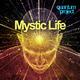 Quantum Project Mystic Life