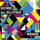Queemose feat. Bulletproof Miramare