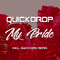 My Pride (Extended Mix) by Quickdrop mp3 downloads