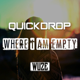 Where I Am Empty by Quickdrop mp3 download