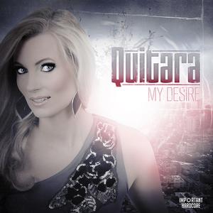 Quitara - My Desire (Important Hardcore)