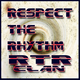 R.T.R Clan Respect the Rhythm