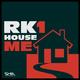 RK1 - House Me