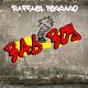 Raffael Ferraro Bad Boy