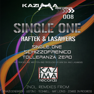 Raftek & Lasawers - Single One (Kazima Rec.)